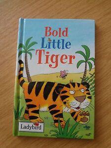 Ladybird book. Bold Little Tiger