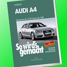 So wirds gemacht (Band 147) | AUDI A4 Limousine ab 12/07 / Avant ab 3/08 (Buch)