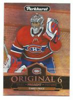 2018-19 Parkhurst Original 6 #O62 Carey Price Montreal Canadiens