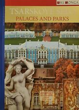 Tsarkoye Selo, Palaces and Parks - Book in english