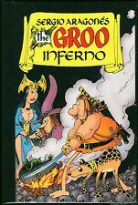 Groo Inferno Hardcover HC Sergio Aragones OOP NM Rare