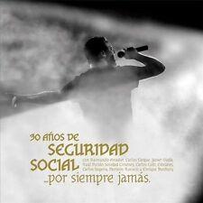 SEGURIDAD SOCIAL - POR SIEMPRE JAMS 30 A¤OS DE SEGURIDAD SOCIAL * NEW CD