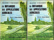 La botanique Ses applications agricoles tome 1&2 / P.Jean-Prost