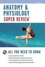 Super Reviews Study Guides: Anatomy and Physiology by Jay M. Templin and...