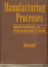 Manufacturing Processes:  Materials and Production