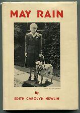 May Rain by Edith Carolyn Newlin - (hb,dj,1947)