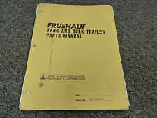 Fruehauf DES-M2-N20 Tank & Bulk Trailer Parts Catalog Manual Book