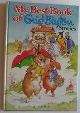 My Best Book of Enid Blyton Stories by Enid Blyton HB VGC 1980 Beautiful book