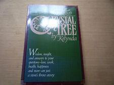 The Crystal Tree by Kelynda Kabbala