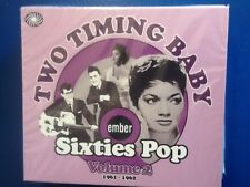 EMBER. SIXTIES. POP.     VOLUME. TWO.      1961 - 1962.     TWO. TIMING. BABY.