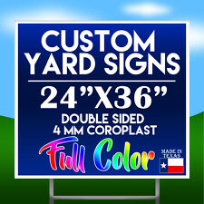 """(QTY 1) 24"""" x 36 FULL COLOR Double Sided Custom Yard Sign"""