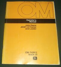 John Deere Jd-301A Tractor Loader Operator Operation & Maintenance Manual Book