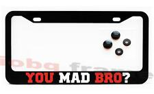 You Mad Bro ? JDM funny Black License Plate Frame +Screw Caps