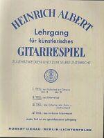 Lehrgang des künstlerischen Gitarrenspiels  von Heinrich Albert 2. Teil