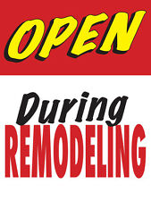 "Open During Remodeling Retail Display Sign, 18""w x 24""h, Full Color"