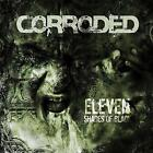 Corroded - Eleven Shades Of Black (NEW CD)