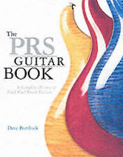 The PRS Guitar Book: A Complete History of Paul Reed Smith Guitars Color Photos