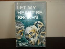 Let My Heart Be Broken by Richard Gehman 1960 Ex-Library