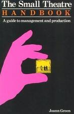 The Small Theatre Handbook: A Guide to Management and Production