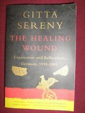 THE HEALING WOUND Nazi Germany & Legacy Memoir - Gitta Sereny