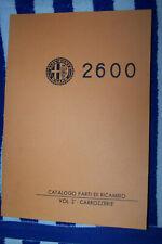 ALFA ROMEO 2600 Touring spider sprint bertone Catalogo Parti di Ricambio vintage