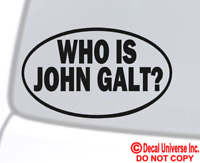 WHO IS JOHN GALT? Vinyl Decal Sticker Car Window Wall Bumper Laptop