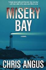 MISERY BAY - ANGUS, CHRIS - NEW HARDCOVER BOOK