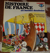 3-CHARLEMAGNE, Les VIKINGS-HISTOIRE de FRANCE en BD-COELHO/MANARA