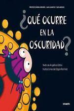 ¿QUE OCURRE EN LA OSCURIDAD?.(PROYECTO NORIA). ENVÍO URGENTE (ESPAÑA)