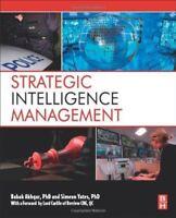 Strategic Intelligence Management National Security Imperatives and Information