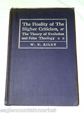 1909 The Finality of The Higher Criticism / Theory of Evolution & False Theology
