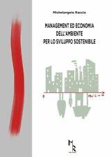 MANAGEMENT ED ECONOMIA DELL'AMBIENTE PER LO SVILUPPO SOSTENIBILE  - RACCIO