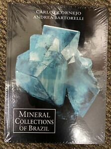 Mineral Collections of Brazil Book, Hardcover, 2020, Just Released, New!