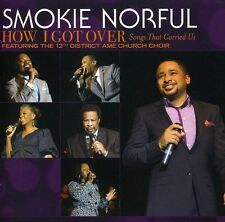 Smokie Norful - How I Got Over: Songs That Carried Us [New CD]