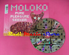 CD singolo Moloko Pure Pleasure Seeker RR 2077-3 Netherlands no lp mc vhs(S19)