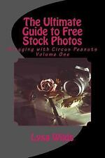 Blogging with Circus Peanuts: The Ultimate Guide to Free Stock Photos by Lysa...