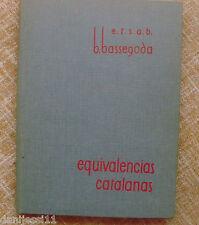 Equivalencias Catalanas, Bassegoda, Escuela Técnica Superior, 1966, Barcelona