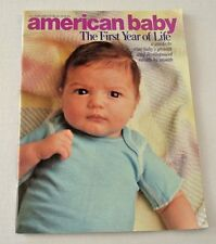 American Baby Magazine The First Year of Life, A Guide to Your Baby's Growth