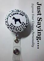 I love my MINIATURE SCHNAUZER paw prints ~ Retractable Reel ID Badge Holder