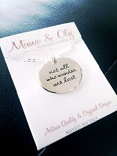 Quote Necklace Word Necklace Silver Necklace Stamped Jewelry NOT ALL WHO WANDER