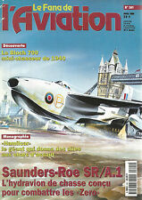 "FANA DE L AVIATION N°341 BLOCH 700 / ""HAMILCAR"" / SAUNDERS-ROE SR/A.1 /BLOCH 700"