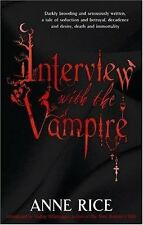 Interview With The Vampire: Number 1 in series (Vampire Chronicles),Anne Rice
