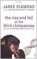 The Rise and Fall of the Third Chimpanzee: How Our