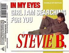 Stevie B. In My Eyes (radio mix/In My House, Plus 'Girl I am searching [Maxi-CD]