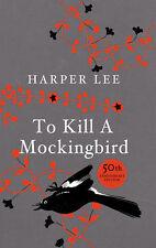 Harper Lee - To Kill A Mockingbird: 50th Anniversary Edition (Hardback)