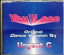 URGENT C - you'll see  4 trk MAXI CD 1996