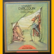 L'HABIT D'ARLEQUIN Fables choisies de France et d'autres lieux Alain Letort 1982