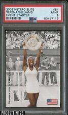 2003 Netpro Elite Tennis Event Starter #S4 Serena Williams PSA 9 MINT