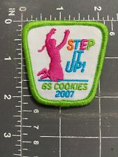 Girl Scouts GS Cookies 2007 Sale Fundraiser Drive Patch BSA GSUSA Step It Up! US