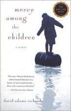 Mercy Among the Children: A Novel by David Adams Richards